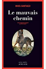 Le Mauvais chemin (Actes noirs) (French Edition) Versión Kindle