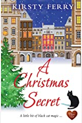 A Christmas Secret (Choc Lit): A gorgeous fun novel to set you up for the season. (Schubert Book 2) Kindle Edition
