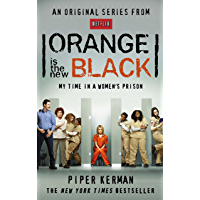Orange Is the New Black: My Time in a Women's Prison (English Edition)