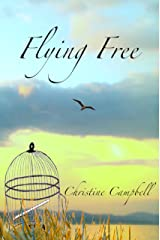 Flying Free Kindle Edition