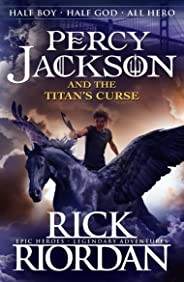 Percy Jackson and The Titan's Curse by Rick Riordan - Paperback