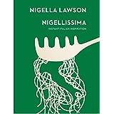 Nigellissima: Instant Italian Inspiration (Nigella Collection)