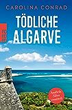 Tödliche Algarve: Anabela Silva ermittelt (Ein Portugal-Krimi 3) (German Edition)