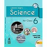 Lakhmir Singh's Science 6 (for 2021 Exam)