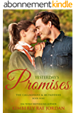 Yesterday's Promises: A Christian Romance (Callaghans & McFaddens Book 9) (English Edition)