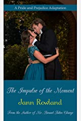The Impulse of the Moment Kindle Edition