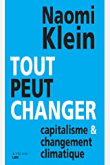 Tout peut changer: Capitalisme et changement climatique (Questions de société) (French Edition) Kindle Edition