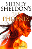 The Phoenix: A gripping crime thriller with killer twists and turns