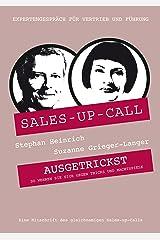 Ausgetrickst: Sales-up-Call mit Suzanne Grieger-Langer und Stephan Heinrich Kindle Ausgabe