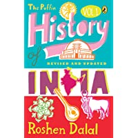 The Puffin History of India - Vol : 1: A Children's Guide to Everything from the Indus Civilization to Independence