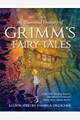 An Illustrated Treasury of Grimm's Fairy Tales: Cinderella, Sleeping Beauty, Hansel and Gretel and many more classic stories Gebundene Ausgabe