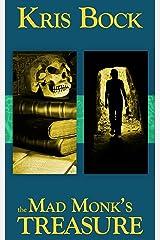 The Mad Monk's Treasure (Southwest Treasure Hunters Book 1) Kindle Edition