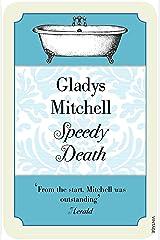 Speedy Death (Mrs Bradley Book 1) Kindle Edition