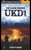 UKD1: UK Dark Series Book 1 (English Edition)