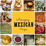 Amazing Mexican Recipes - Delicious Collection of Video Recipes