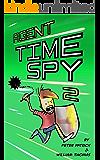 Agent Time Spy 2