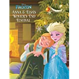 Frozen: Anna & Elsa's Winter's End Festival (Disney Storybook (eBook))