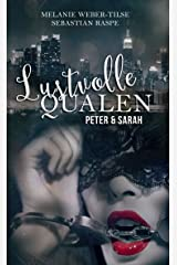 Lustvolle Qualen (2): Peter & Sarah (God's Demons) Kindle Ausgabe