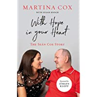 With Hope in Your Heart: The Sean Cox Story: The Seán Cox Story