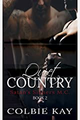 Quiet Country (Satan's Sinners M.C. Book 2) Kindle Edition
