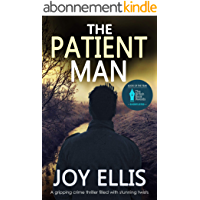 THE PATIENT MAN a gripping crime thriller full of stunning twists (SHORTLISTED FOR CRIME AND THRILLER BOOK OF THE YEAR…