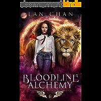 Bloodline Alchemy: A Young Adult Urban Fantasy Academy Novel (Bloodline Academy Book 6) (English Edition)