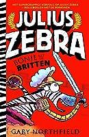 Bonje met de Britten (Julius Zebra Book 2)