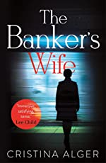 The Banker's Wife: The addictive summer thriller that will keep you guessing (English Edition)