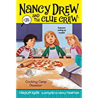Cooking Camp Disaster (Nancy Drew and the Clue Crew Book 35)