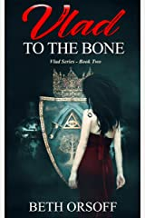 Vlad to the Bone Kindle Edition