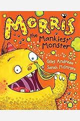 Morris the Mankiest Monster Paperback