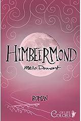 Himbeermond (Colors of Life 1) Kindle Ausgabe