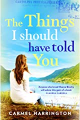 The Things I Should Have Told You Kindle Edition