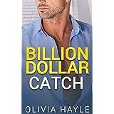 Billion Dollar Catch (Seattle Billionaires Book 3) (English Edition)