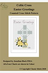 Celtic Cross Easter Greetings Cross Stitch Pattern Kindle Edition