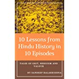 10 Lessons from Hindu History in 10 Episodes: Tales of Grit, Heroism and Valour