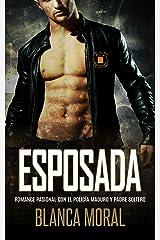 Esposada: Romance Pasional con el Policía Maduro y Padre Soltero (Novela Romántica y Erótica) Versión Kindle