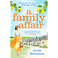 A Family Affair: the irresistibly funny, heartwarming new read from bestselling author Julie Houston (English Edition)