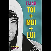 Toi + Moi + Lui (New Way)