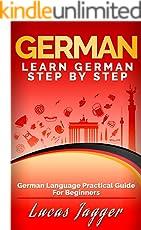 Learn German Step by Step: German Language Practical Guide for Beginners