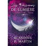 Les Passeurs de Lumière - 3. Le Saut de l'ange (French Edition)