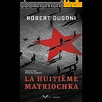La Huitième Matriochka (Charles Jenkins t. 1)