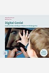 Digital Genial: Erste Schritte mit Neuen Medien im Kindergarten Kindle Ausgabe