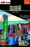 Guide Dubai 2017 City trip Petit Futé