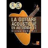 La guitare acoustique en autodidacte - Débutant (1 Livre + 1 CD + 1 DVD)