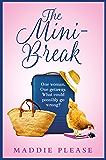The Mini-Break: The perfect, escapist romantic comedy you need to read in 2019