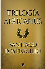 Trilogía Africanus: Pack con: El hijo del consul | Las legiones malditas | La traición de Roma Versión Kindle