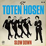 "Slow Down (limited 7"" Vinyl) [Vinyl LP]"