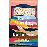 Early Morning Riser: The bittersweet, hilarious and feel-good new novel from the author of Standard Deviation (English Editio
