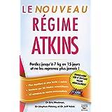 Le Nouveau Régime Atkins (Guides pratiques)